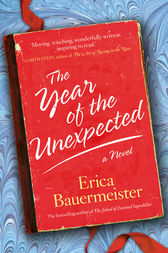 Year of the Unexpected by Erica Bauermeister