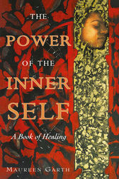 The Power of the Inner Self by Maureen Garth