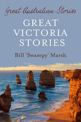 Great Victoria Stories by Bill Marsh