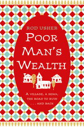 Poor Man's Wealth by Rod Usher