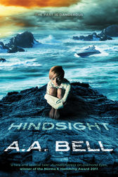 Hindsight by A A Bell