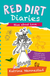 Red Dirt Diaries: Blue About Love by Katrina Nannestad