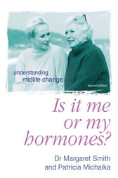 Is It Me Or My Hormones? by Margaret Smith