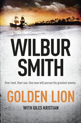The Golden Lion by Wilbur Smith