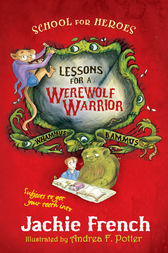 Lessons for a Werewolf Warrior by Jackie French