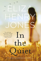 In the Quiet by Eliza Henry-Jones