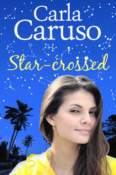 Star-crossed by Carla Caruso