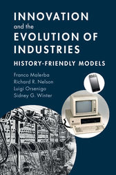 Innovation and the Evolution of Industries by Franco Malerba