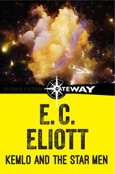 Kemlo and the Star Men by E. C. Eliott