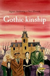 Gothic kinship by Agnes Andeweg