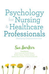 Psychology for Nursing and Healthcare Professionals by Sue Barker