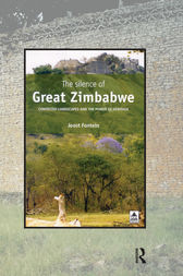 The Silence of Great Zimbabwe by Joost Fontein