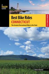 Best Bike Rides Connecticut by David Streever