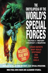 Encyclopedia of the World's Special Forces by Mike Ryan
