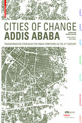 Cities of Change – Addis Ababa by Marc Angélil