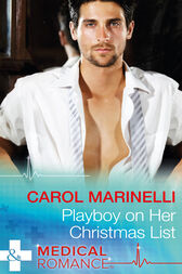 Playboy On Her Christmas List (Mills & Boon Medical) (The London Primary Hospital)