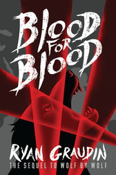 Wolf by Wolf: Blood for Blood by Ryan Graudin