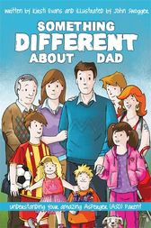 Something Different About Dad by Kirsti Evans