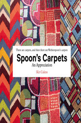 Spoon's Carpets by Kit Caless