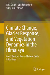 Climate Change, Glacier Response, and Vegetation Dynamics in the Himalaya by RB Singh