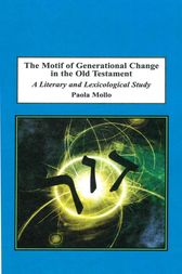 The Motif Of Generational Change In The Old Testament