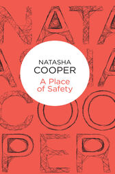 A Place of Safety: A Trish Maguire Novel 5 by Natasha Cooper