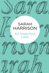 An Imperfect Lady by Sarah Harrison