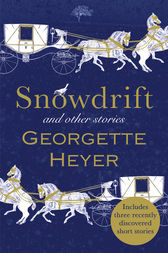Snowdrift and Other Stories (includes three new recently discovered short stories)