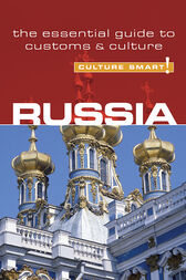 Russia - Culture Smart! by Anna King