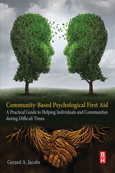 Community-Based Psychological First Aid by Gerard A Jacobs