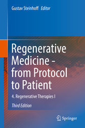 Regenerative Medicine - from Protocol to Patient: 4. Regenerative Therapies I