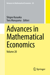 Advances in Mathematical Economics Volume 20 by Shigeo Kusuoka