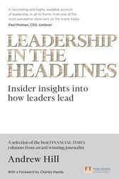 Leadership in the Headlines by Andrew Hill