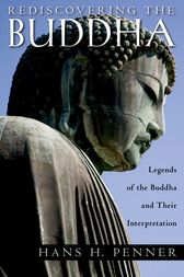 Rediscovering the Buddha by Hans H Penner
