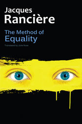 The Method of Equality by Jacques Rancière