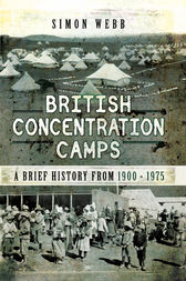 British Concentration Camps by Simon Webb