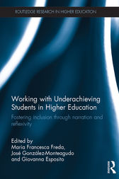 Working with Underachieving Students in Higher Education by Maria Francesca Freda