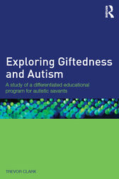 Exploring Giftedness and Autism by Trevor Clark