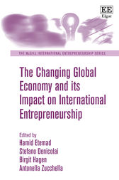 The Changing Global Economy and its Impact on International Entrepreneurship by Hamid Etemad