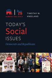 Today's Social Issues: Democrats and Republicans by Timothy Kneeland