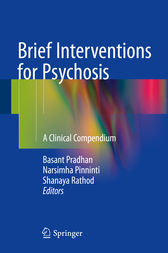 Brief Interventions for Psychosis