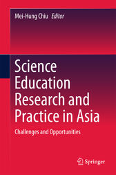 Science Education Research and Practice in Asia by Mei-Hung Chiu