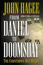From Daniel to Doomsday by John Hagee