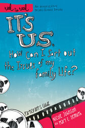 It's Us: How Can I Sort Out the Issues of My Family Life?: Participant's Guide