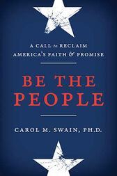 Be the People by Carol Swain
