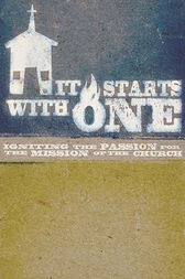 It Starts with One Participant's Guide by Seacoast Church
