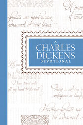 A Charles Dickens Devotional by Thomas Nelson