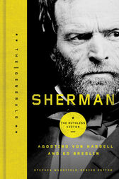 Sherman: The Ruthless Victor