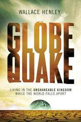 Globequake by Wallace Henley