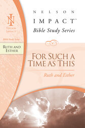 Ruth and Esther by Thomas Nelson